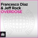 Overdose/Francesco Diaz & Jeff Rock