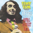 Live! At The Royal Albert Hall/Tiny Tim