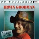 20 Suosikkia / Salainen agentti/Irwin Goodman