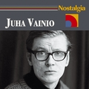 Nostalgia/Juha Vainio