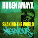 Shaking The World/Ruben Amaya