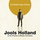 The Golden Age Of Song/Jools Holland & his Rhythm & Blues Orchestra