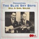 Presenting The Blue Sky Boys/Blue Sky Boys