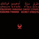 Secret Streets/Eugenio Finardi