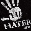 Hi Hater/Maino