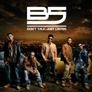 Don't Talk, Just Listen/B5