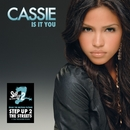 Is It You/Cassie