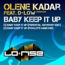 Baby Keep It Up (feat. D-Low)/Olene Kadar
