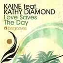 Love Saves The Day (feat. Kathy Diamond)/Kaine