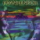 Greetings & Salutations/Frankenbok