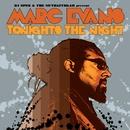 Tonight's The Night/Marc Evans