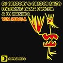 DJ Gregory & Gregor Salto featuring Dama Pancha & DJ Mankila/DJ Gregory & Gregor Salto