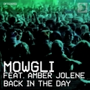 Back In The Day (feat. Amber Jolene)/Mowgli