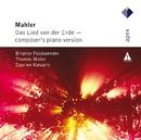 Mahler : Das Lied von der Erde - Piano Version/Cyprien Katsaris