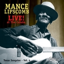 Live! - At The Cabale/Mance Lipscomb