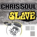 Slave/Chris Soul