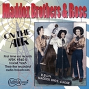 On The Air/The Maddox Brothers and Rose