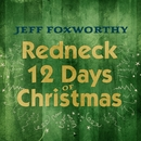 Redneck 12 Days of Christmas/Jeff Foxworthy