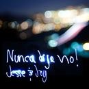 Nunca Dije No/Jesse & Joy