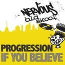 If You Believe/Progression