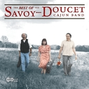 The Best Of The Savoy-Doucet Cajun Band/The Savoy-Doucet Cajun Band