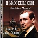 O.S.T. Il mago delle onde - Guglielmo Marconi/Stelvio Cipriani