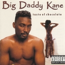 Taste Of Chocolate/Big Daddy Kane