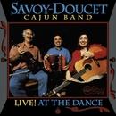 Live! At The Dance/Savoy-Doucet Cajun Band