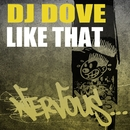 Like That/DJ Dove