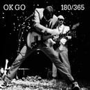 180/365/OK GO