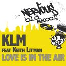 Love Is In The Air feat. Keith Litman/KLM