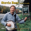 Along the Crooked Raod/Stevie Barr with friends