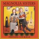 Prends Courage/Magnolia Sisters  (Ann Savoy & Jane Vidrine)