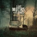 Sweet Talker/Like Moths To Flames