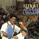 Ilikai/Arthur Lyman