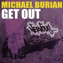 Get Out/Michael Burian