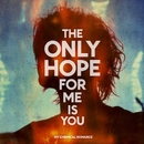 The Only Hope for Me Is You/My Chemical Romance