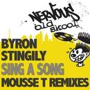 Sing A Song/Byron Stingily