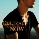 Now/Quetzal Guerrero