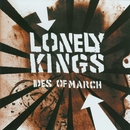 Ides Of March/The Lonely Kings