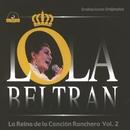 La Reina de la Canción Ranchera Vol. 2/Lola Beltrán