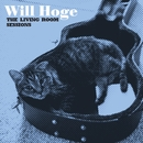 The Living Room Sessions/Will Hoge