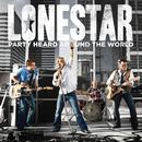 Party Heard Around The World/Lonestar