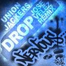 Drop [Jose Velez Remixes]/Union Jackers
