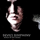 Born In The Dark/Devil's Symphony