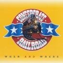 When And Where/Confederate Railroad