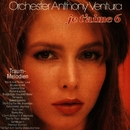 Je T'Aime - Traummelodien 6/Orchester Anthony Ventura