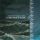 Seventeen Nautical Miles/Crosstide