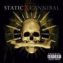 Cannibal/Static-X