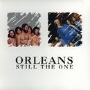 Still The One/Orleans
